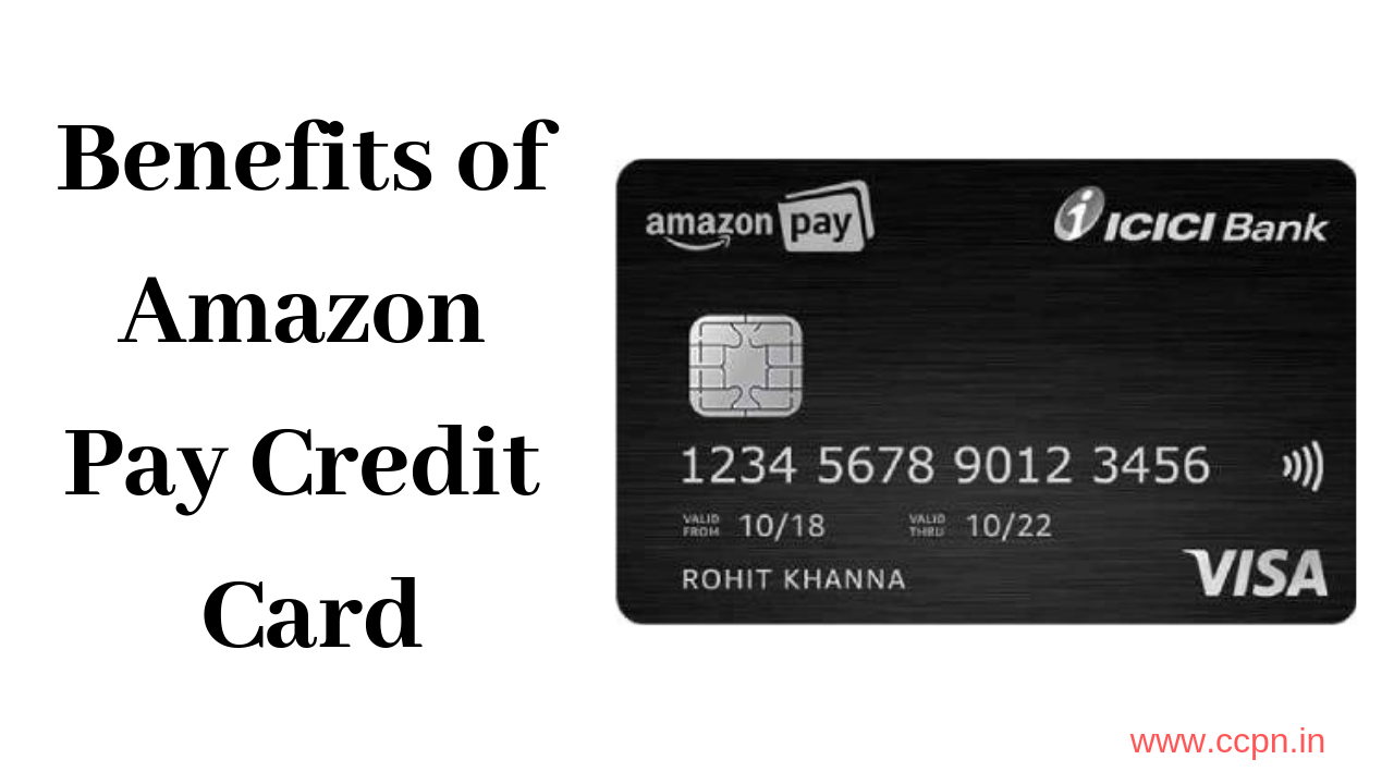 Benefits of Amazon Pay Credit Card