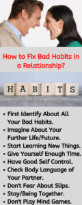 How to change bad habits in a relationship, how to change from bad habits, how to change bad habits in life