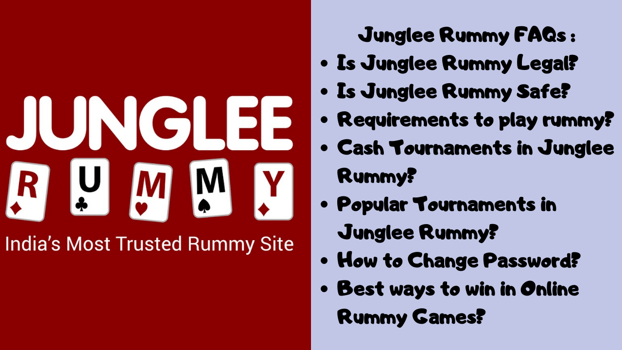 Junglee Rummy FAQ, What is Junglee Rummy, How to play rummy online, Jungle Rummy safe or legal