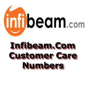 Infibeam Customer Care Numbers