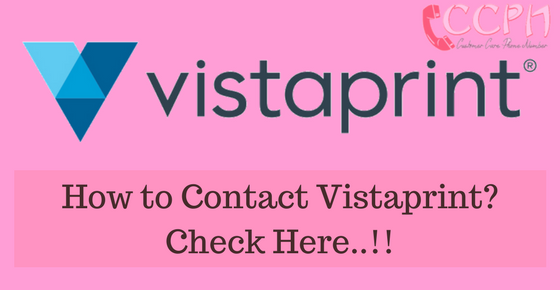 Vistaprint Customer Care Phone Number, Email ID, Office