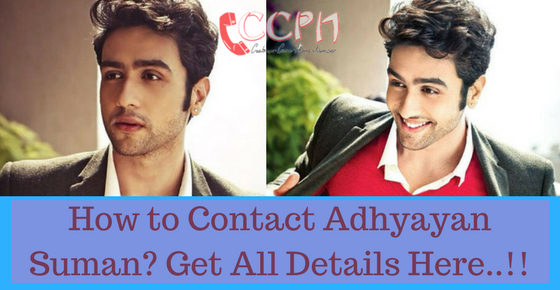 Adhyayan Suman Contact Address, Phone Number, Email ID, Website