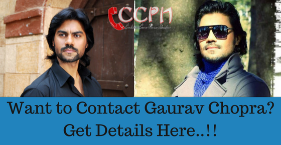 Gaurav Chopra Contact Address, Phone Number, Email ID