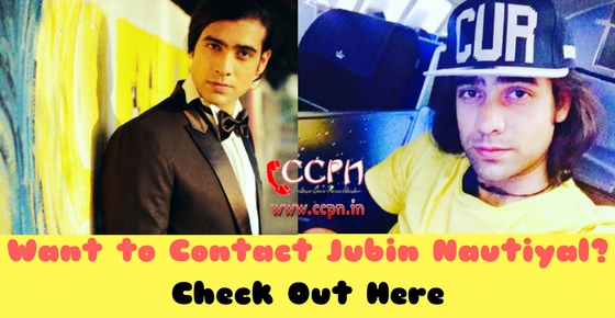 Contact Number Email ID of Bollywood Singer Jubin Nautiyal Image How to Contact the Singer Jubin Nautiyal