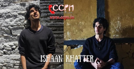 How to contact Ishaan Khatter?