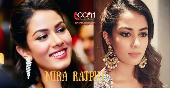 How to contact Mira Rajput?