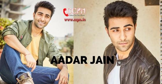 How to contact Actor Aadar Jain?