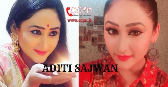 How to contact Actress Aditi Sajwan?
