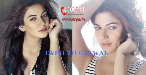 How to contact Actress and Model Drishtii Grewal?