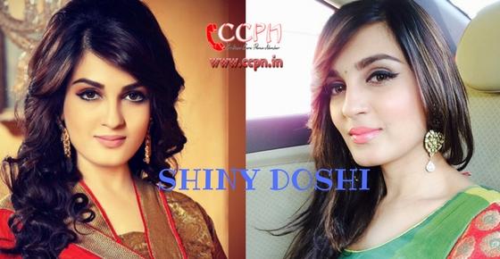 How to contact Actress Shiny Doshi?