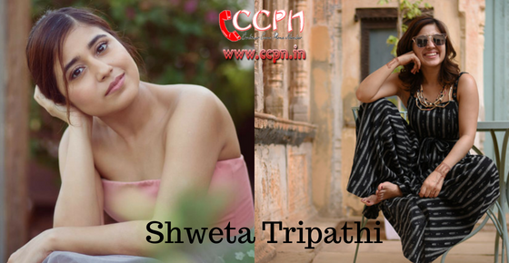 How to contact Actress Shweta Tripathi?