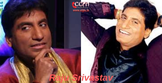 How to contact Actor and Comedian Raju Srivastav?
