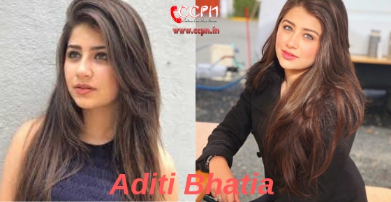 How to contact actress Aditi Bhatia?