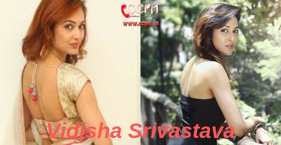How to contact actress and model Vidisha Srivastava?
