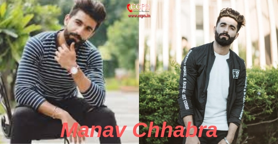 How to contact Manav Chhabra?