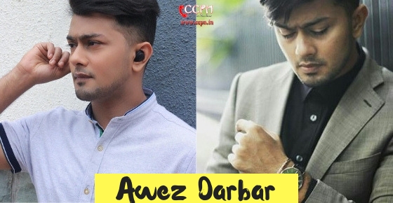 How to contact Awez Darbar ?