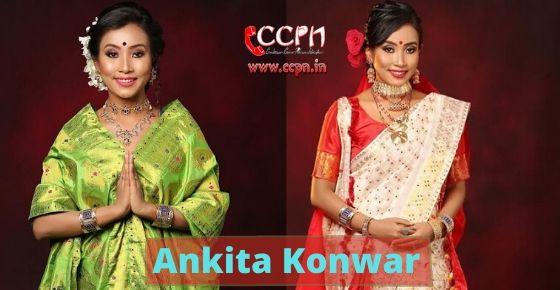 How to contact Ankita Konwar?