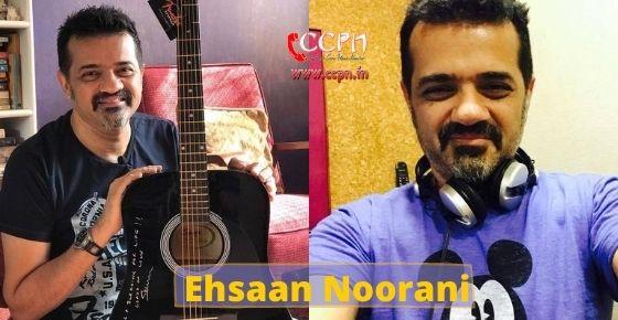 How to contact Ehsaan Noorani?