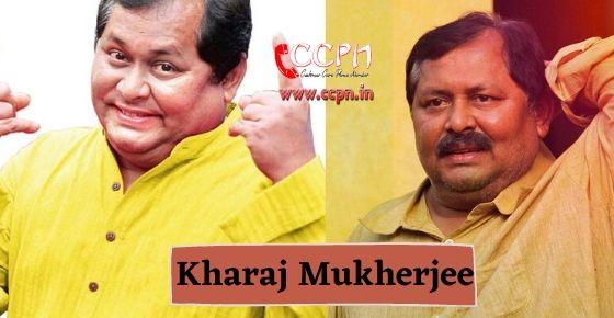 How to contact Kharaj Mukherjee?