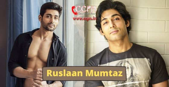 How to contact Ruslaan Mumtaz?