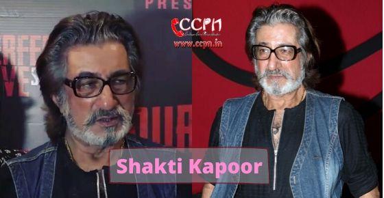 How to contact Shakti Kapoor?
