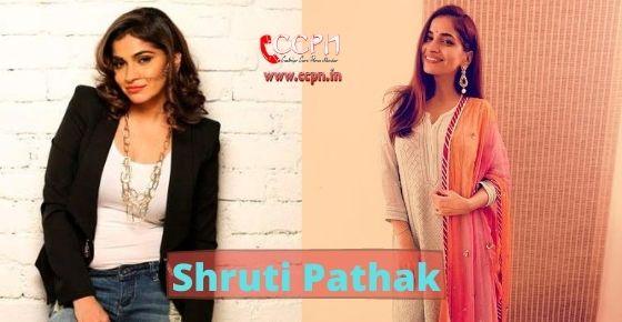 How to contact Shruti Pathak?
