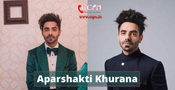 How to contact Aparshakti Khurana?