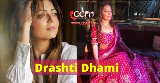 How to contact Drashti Dhami?