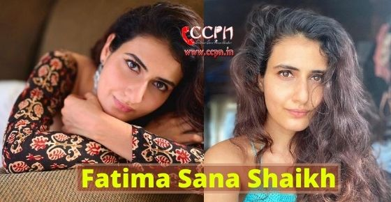 How to contact Fatima Sana Shaikh?
