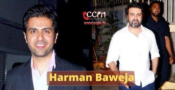 How to contact Harman Baweja?