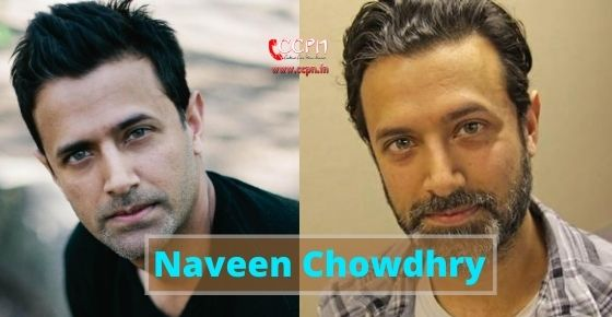 How to contact Naveen Chowdhry?