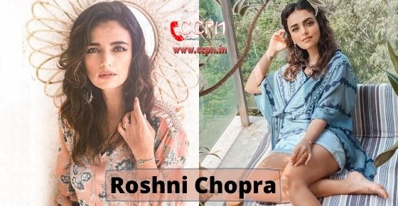 How to contact Roshni Chopra?