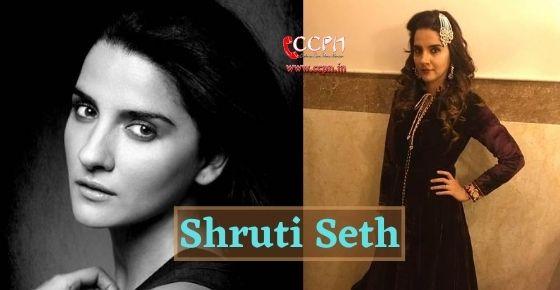 How to contact Shruti Seth?