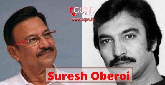 How to contact Suresh Oberoi?