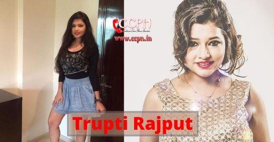 How to contact Trupti Rajput?