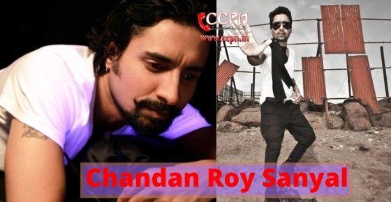 How to contact Chandan Roy Sanyal?