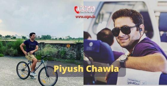 How to contact Piyush Chawla