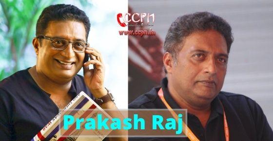 How to contact Prakash Raj?