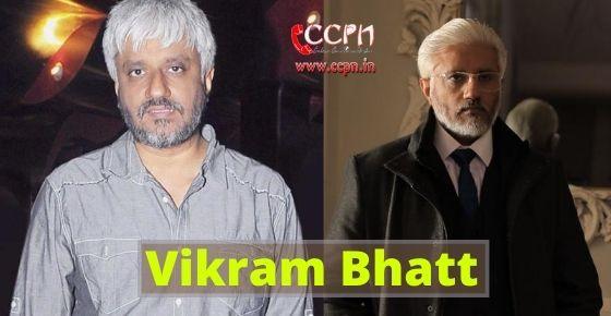 How to contact Vikram Bhatt?