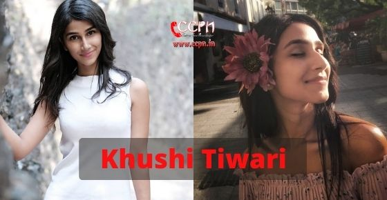 How to contact Khushi Tiwari