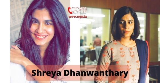 How to contact Shreya Dhanwanthary