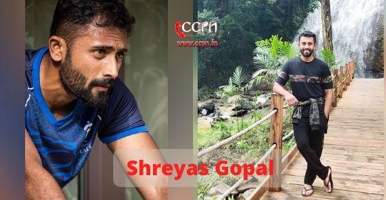How to contact Shreyas Gopal