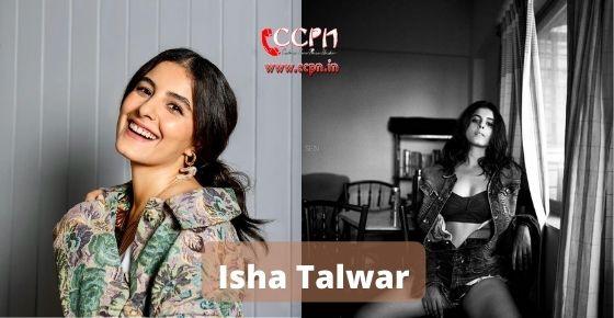 How to contact Isha Talwar