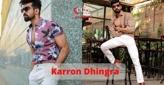 How to contact Karron Dhingra