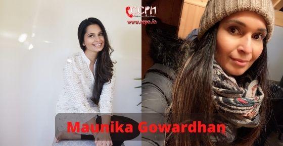 How to contact Maunika Gowardhan