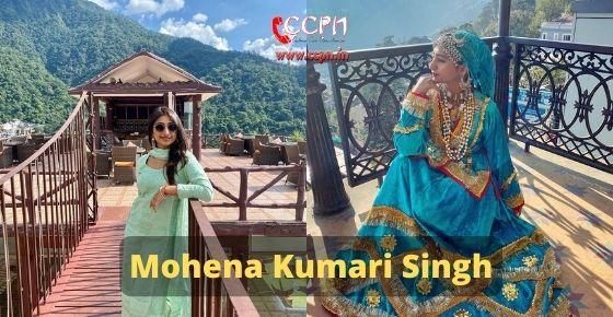 How to contact Mohena Kumari Singh