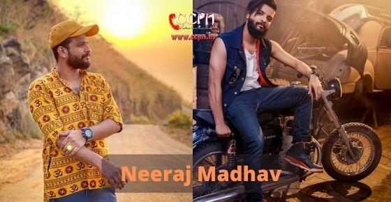 How to contact Neeraj Madhav
