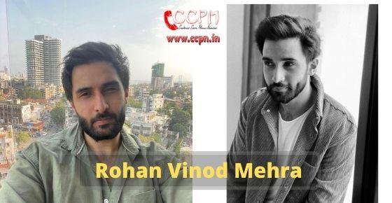How to contact Rohan-Vinod-Mehra