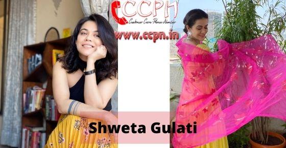 How to contact Shweta-Gulati
