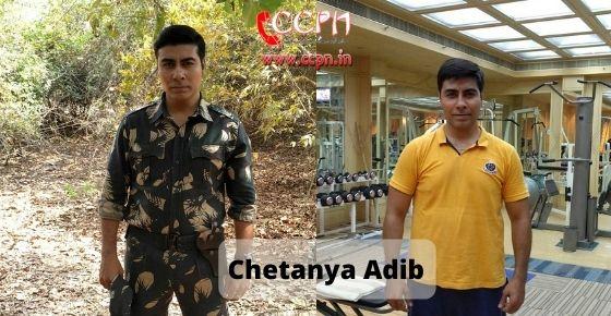 How to contact Chetanya Adib